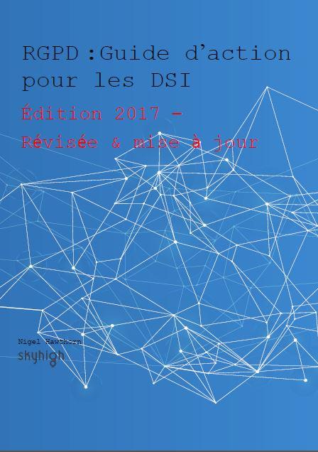 RGPD : Guide d'action pour les DSI
