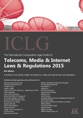 ICLG Telecoms, Media & Internet laws regulations 2015