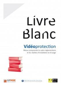 Livre blanc vidéoprotection présenté à Expoprotection 2014