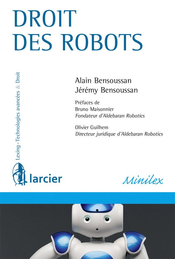MiniLex Droit des robots Larcier 2015