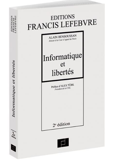 Informatique et libertés 2010, les clés de la sécurité juridique