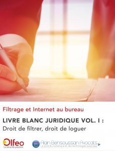 Livre blanc Filtrage et Internet au bureau Volume I