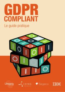Guide pratique RGPD-GDPR Compliant