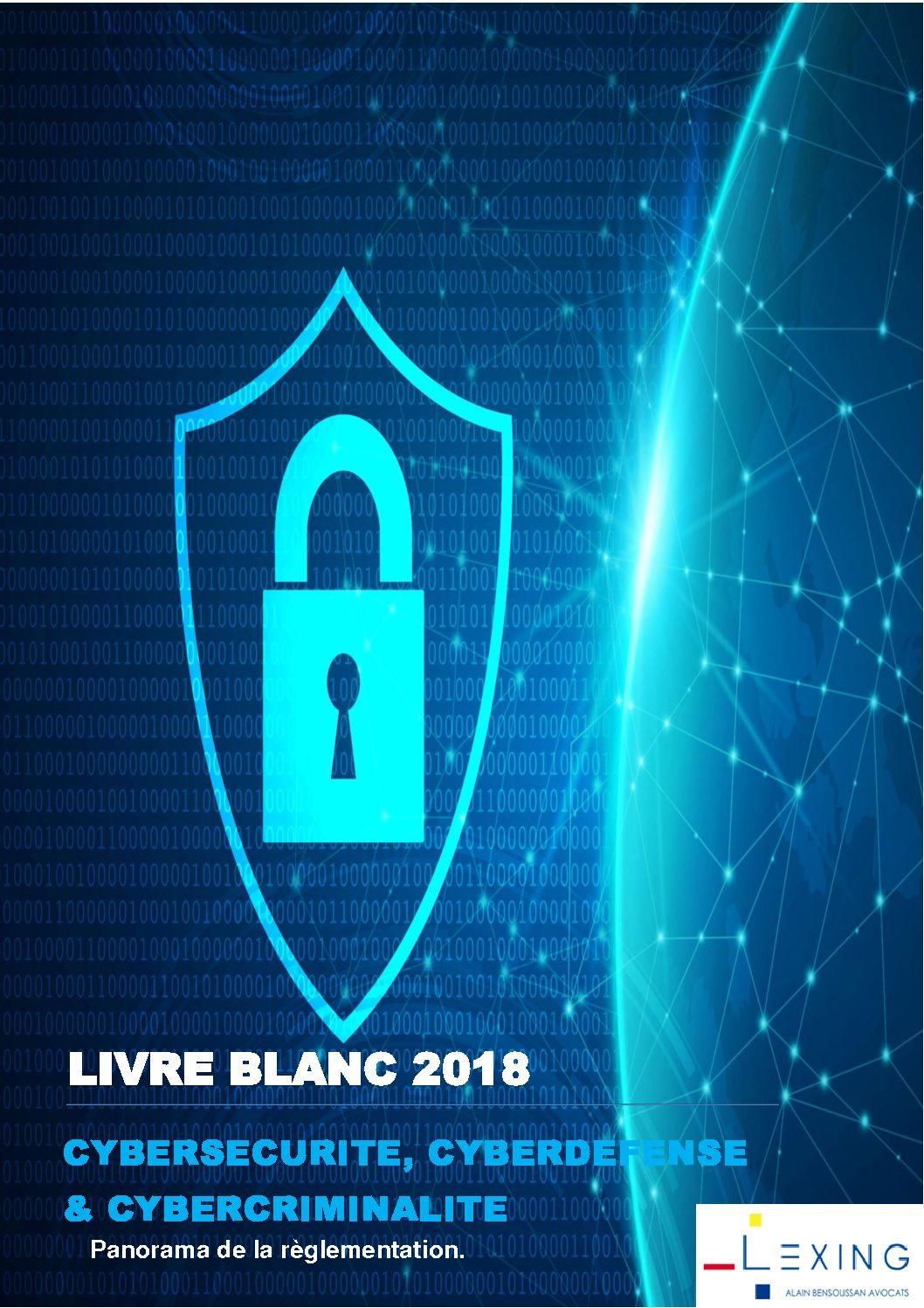 Livre blanc cybersécurité, cyberdéfense & cybercriminalité